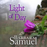 Light of Day (Unabridged) Audiobook, by Barbara Samuel
