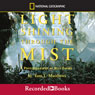 Light Shining Through the Mist (Unabridged) Audiobook, by Tom Mathews
