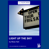 Light Up the Sky (Dramatized) Audiobook, by Moss Hart