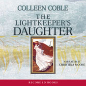 Lightkeepers Daughter: Mercy Falls Series, Book 1 (Unabridged), by Colleen Coble