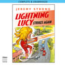 Lightning Lucy Storms Ahead (Unabridged), by Jeremy Strong