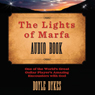 The Lights of Marfa: One of the Worlds Great Guitar Players Amazing Encounters with God (Unabridged) Audiobook, by Doyle Dykes