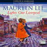 Lights Out Liverpool (Unabridged) Audiobook, by Maureen Lee