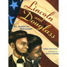 Lincoln And Douglass An American Friendship (Unabridged) Audiobook, by Nikki Giovanni