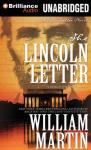 The Lincoln Letter (Unabridged), by William Martin