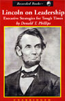 Lincoln on Leadership: Executive Strategies for Tough Times (Unabridged) Audiobook, by Donald T. Phillips