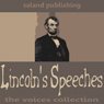 Lincolns Speeches Audiobook, by Abraham Lincoln