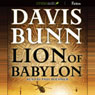 Lion of Babylon (Unabridged), by Davis Bunn