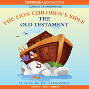 The Lion Childrens Bible - Old Testament (Unabridged) Audiobook, by Pat Alexander