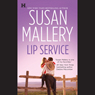 Lip Service: Lone Star Sisters, Book 2 (Unabridged) Audiobook, by Susan Mallery