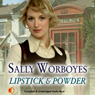 Lipstick and Powder (Unabridged) Audiobook, by Sally Worboyes