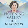 Listening Valley (Unabridged), by D. E. Stevenson