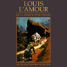 Lit a Shuck for Texas (Dramatized), by Louis L'Amour