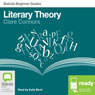 Literary Theory: Bolinda Beginner Guides (Unabridged), by Clare Connors