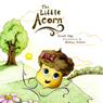 The Little Acorn (Unabridged) Audiobook, by Scott Edge