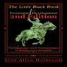 Little Black Book of Economic Development (2nd Edition): The Clandestine Art and Practical Science of Building Local Economies (Unabridged), by Don Allen Holbrook