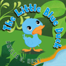 The Little Blue Duck (Unabridged) Audiobook, by Amelia C. Hunt