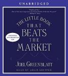 The Little Book that Beats the Market (Unabridged), by Joel Greenblatt