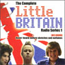 Little Britain: The Complete Radio Series 1 Audiobook, by Matt Lucas