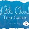 The Little Cloud that Could (Unabridged), by Debra C. Kasey