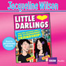 Little Darlings (Unabridged), by Jacqueline Wilson