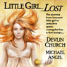 Little Girl Lost (Unabridged), by Devlin Church
