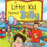 A Little Kid Named Billy (Unabridged) Audiobook, by Frank Smith