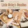 The Little Ottleys Omnibus (Dramatised), by Ada Leverson