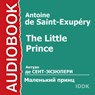 The Little Prince (Unabridged) Audiobook, by Antoine de Saint-Exupery