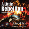 A Little Rebellion: Crimson Worlds (Unabridged), by Jay Allan