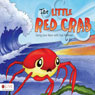 The Little Red Crab (Unabridged) Audiobook, by Sue Hellman