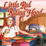 Little Red Riding Hood (Unabridged) Audiobook, by Larry Carney