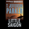 Little Saigon (Unabridged), by T. Jefferson Parker