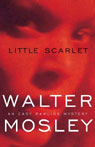 Little Scarlet: An Easy Rawlins Mystery (Unabridged), by Walter Mosley