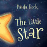 The Little Star (Unabridged) Audiobook, by Paula Beck