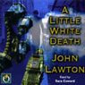 A Little White Death (Unabridged) Audiobook, by John Lawton