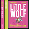 Little Wolf, Forest Detective (Unabridged) Audiobook, by Ian Whybrow