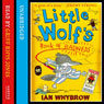 Little Wolfs Book of Badness (Unabridged), by Ian Whybrow