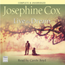 Live the Dream (Unabridged) Audiobook, by Josephine Cox