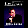 Live from New York City Audiobook, by Bobby Collins