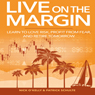 Live on the Margin (Unabridged) Audiobook, by Patrick Schulte
