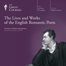 The Lives and Works of the English Romantic Poets Audiobook, by The Great Courses