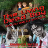 The Living Dead Boy and the Zombie Hunters: A Young Adult Zombie Novel (Unabridged), by Rhiannon Frater
