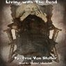 Living with The Dead (Unabridged) Audiobook, by Drac Von Stoller