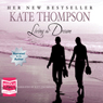 Living the Dream (Unabridged), by Kate Thompson