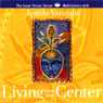 Living From Your Center: Guided Meditations for Creating Balance & Inner Strength Audiobook, by Iyanla Vanzant