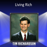 Living Rich, by Tim Richardson