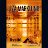 Livstid (Unabridged) Audiobook, by Liza Marklund