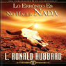Lo Erroneo Es No Hacer Nada (The Wrong Thing To Do Is Nothing, Spanish Castilian Edition) (Unabridged) Audiobook, by L. Ron Hubbard