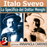 Lo Specifico del Dottor Menghi (The Specific Dr. Menghi) (Unabridged) Audiobook, by Italo Svevo